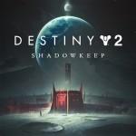 Destiny 2: Shadowkeepcover