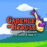 Cadence of Hyrule – Crypt of the Necrodancer Featuring the Legend of Zeldacover