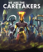 We Are The Caretakerscover