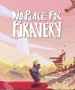 No Place For Braverycover