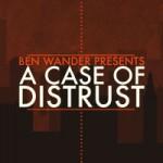 A Case Of Distrust cover