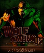 The Wolf Among Us: Episode 3 - A Crooked Mile cover