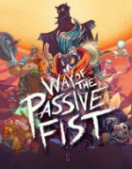 Way Of The Passive Fist cover