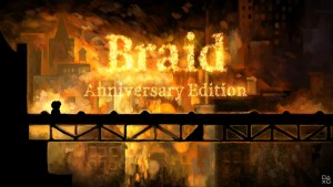 Braid: Anniversary Edition Coming In 2021