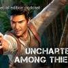 Special Edition Podcast: Uncharted 2: Among Thieves