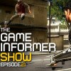 The Game Informer Show Episode 21