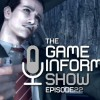 The Game Informer Show Episode 22