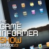 The Game Informer Show Episode 23