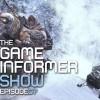 The Game Informer Show: Episode 7
