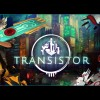 Transistor Playable In Stunning PAX East Debut