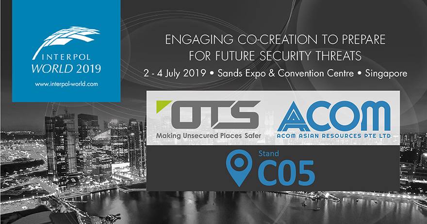You're invited! Visit OT Systems & ACOM at Interpol World 2019 (Booth#C05)