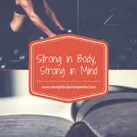 Strong in body strong in mind