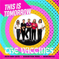 This is tomorrow event 2019   the vaccines by catchuptheduck dcszexl pre