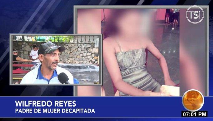 Testimonio padre de joven decapitada.