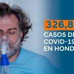 Un total de 326,830 casos de covid se registran en Honduras
