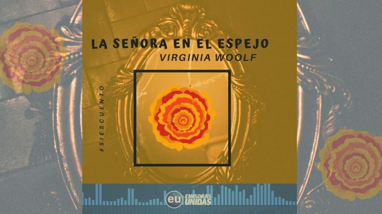 """Emisoras Unidas presenta  """"La Señora en el Espejo"""" en su blog de audiocuentos en tunota.com"""