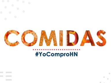 #YoComproHN: Lista restaurantes y alimentos hechos por manos hondureñas