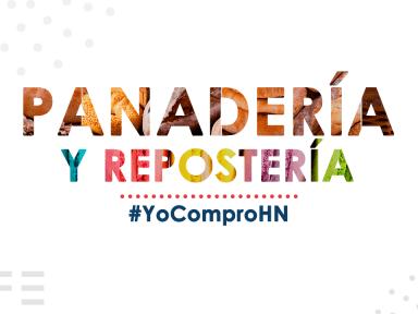 #YoComproHN: Lista panaderías y postres hechos por manos hondureñas