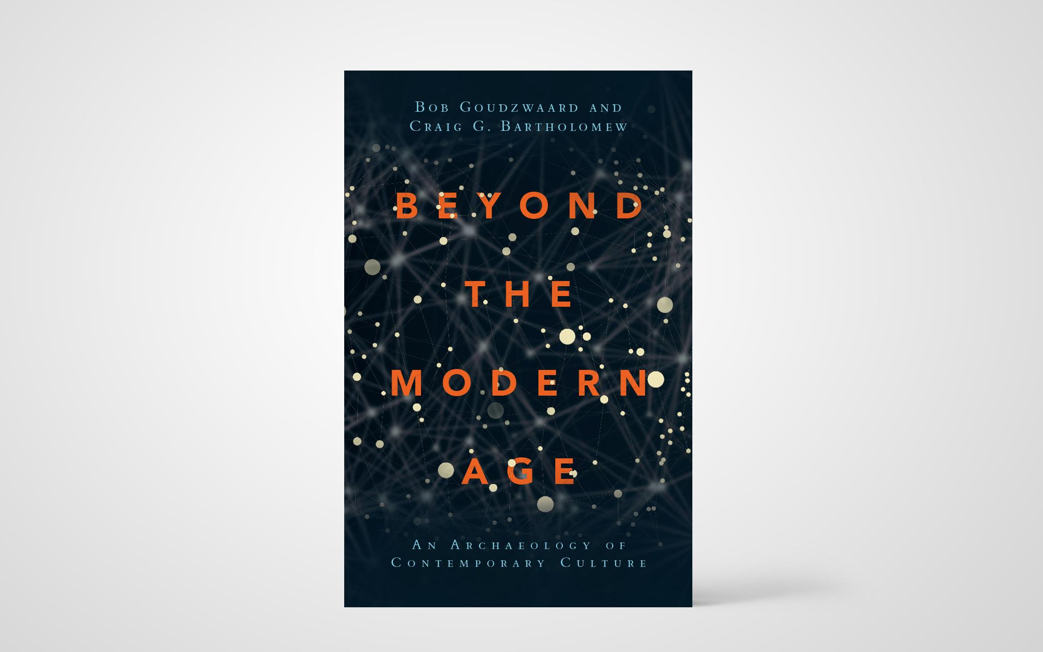 Beyond the Modern Age: An Archaeology of Contemporary Culture