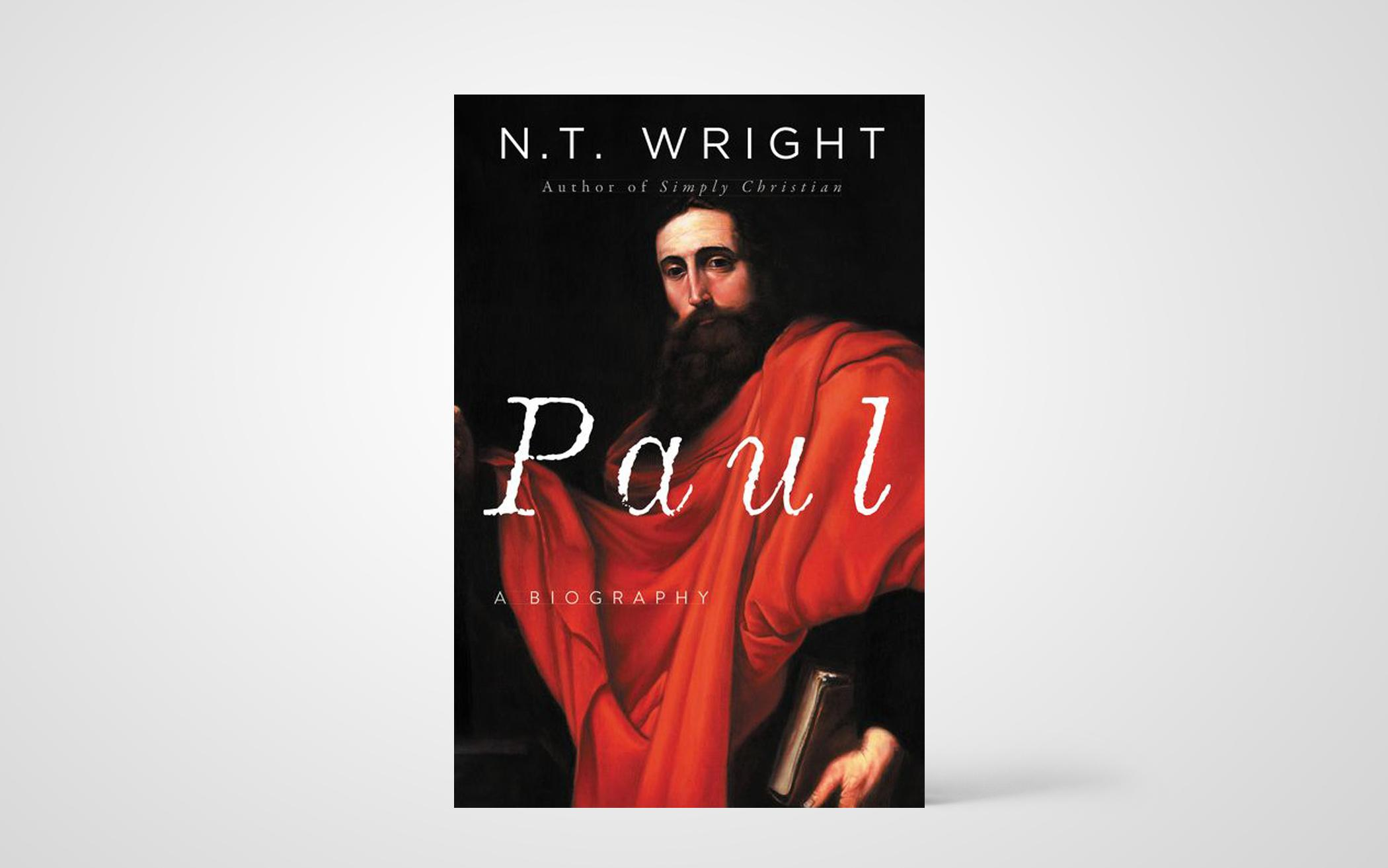 N.T. Wright on the Apostle Paul's Sudden Popularity