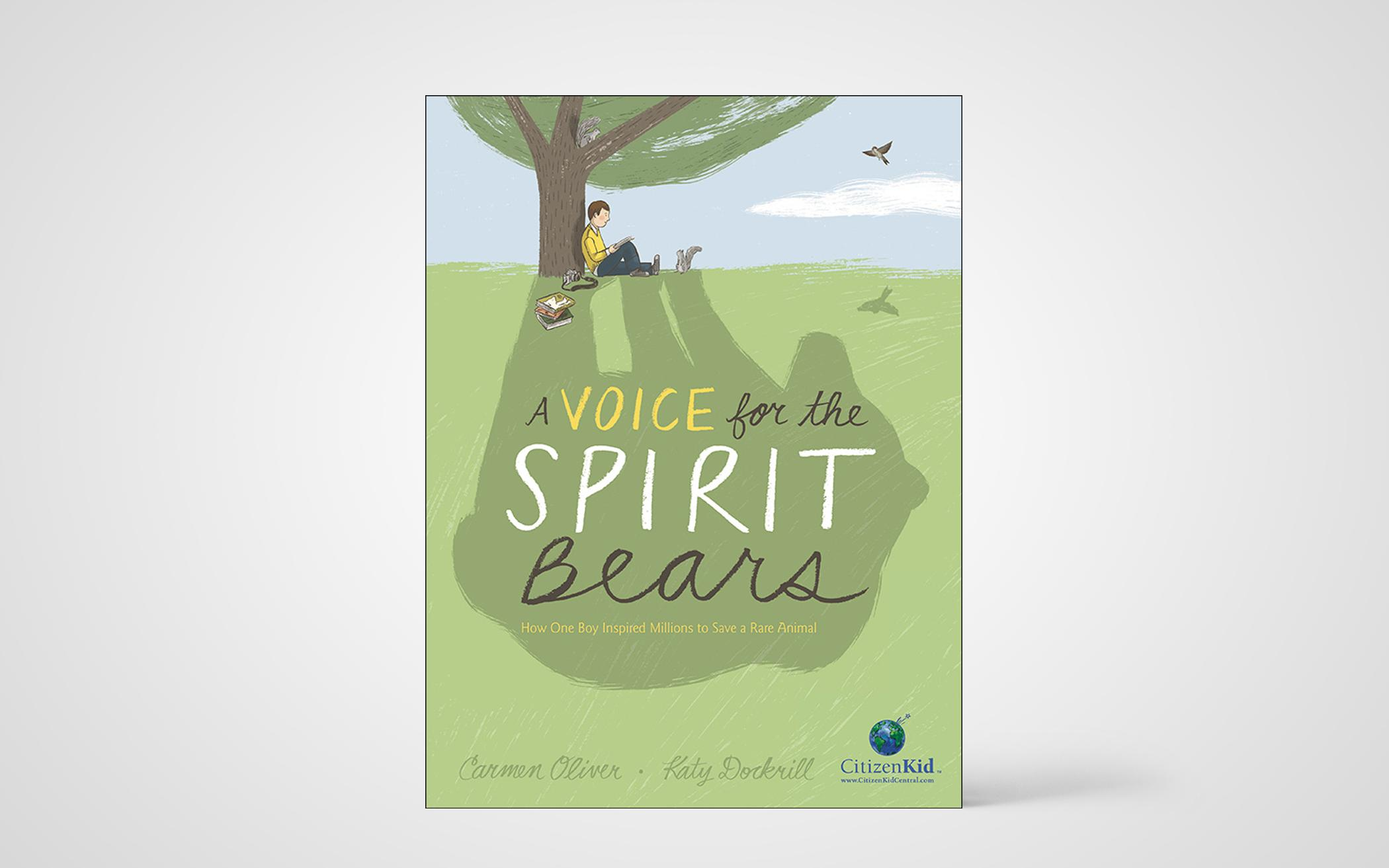A Voice for Spirit Bears: How One Day Inspired Millions to Save a Rare Animal