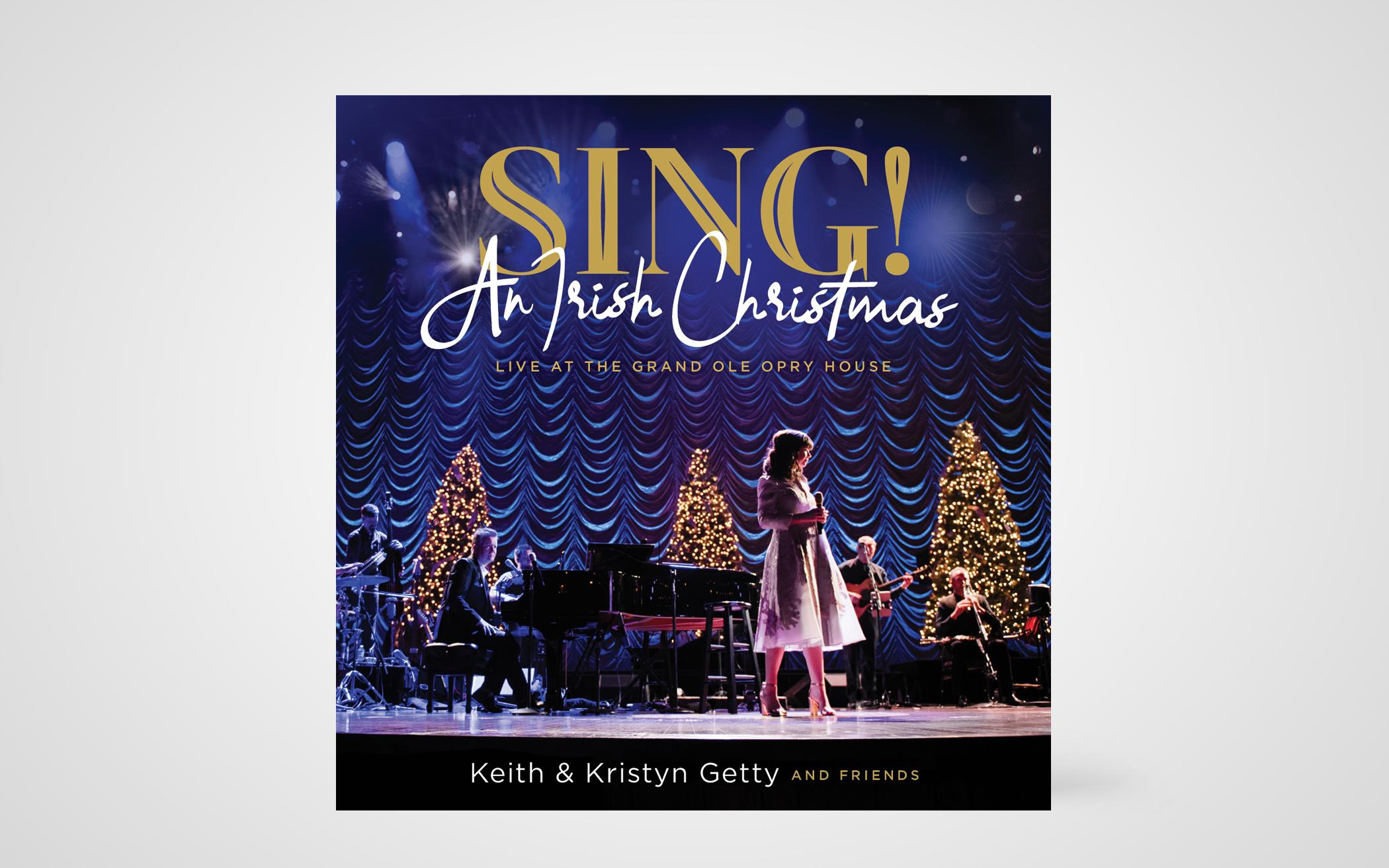 Sing! An Irish Christmas – Live at the Grand Ole Opry House
