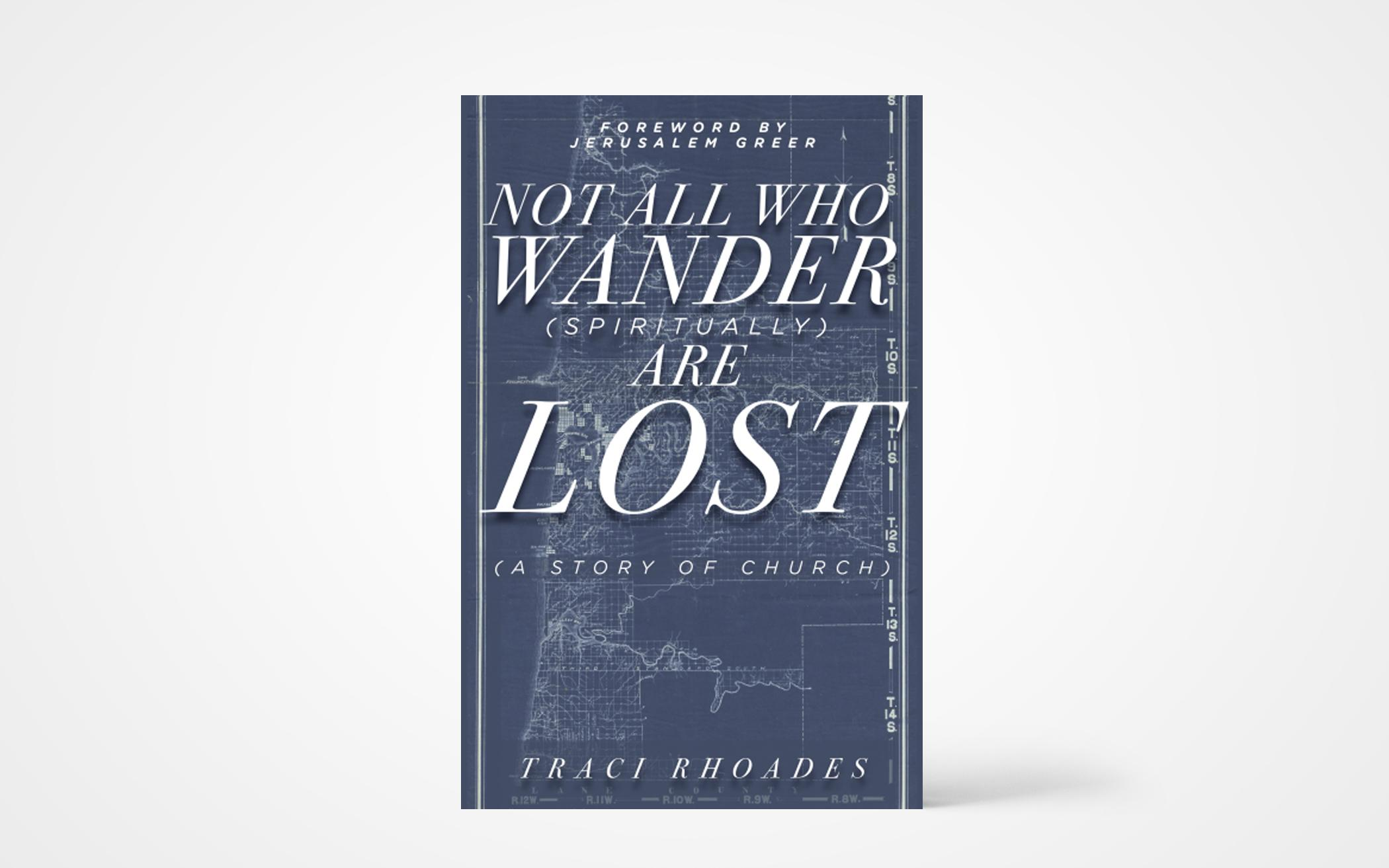 Not All Who Wander (Spiritually) Are Lost