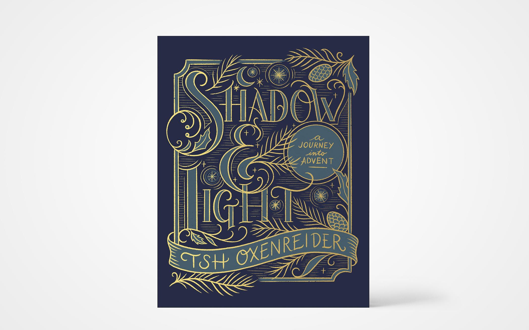 Shadow and Light: A Journey into Advent
