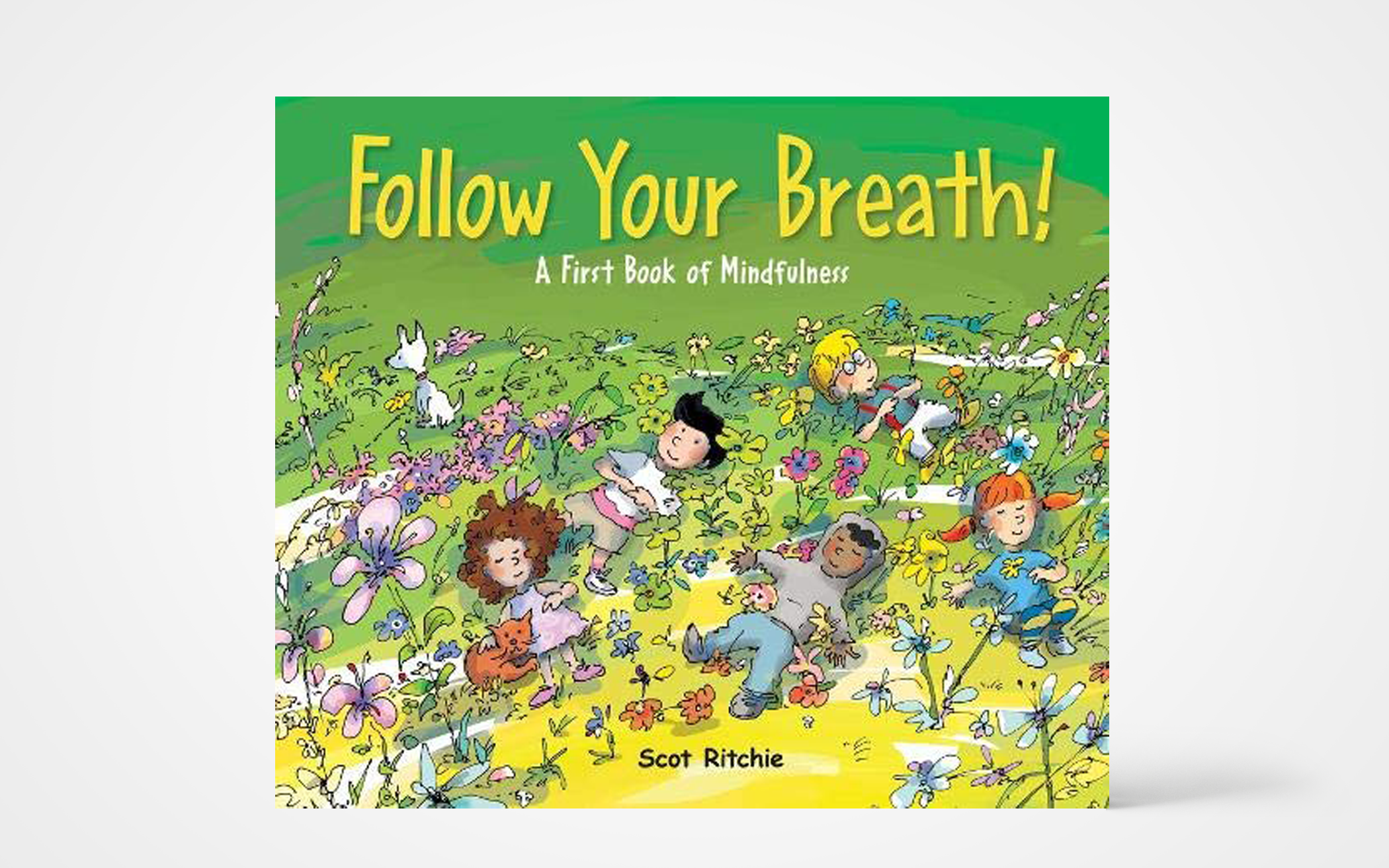 Follow Your Breath! A First Book of Mindfulness