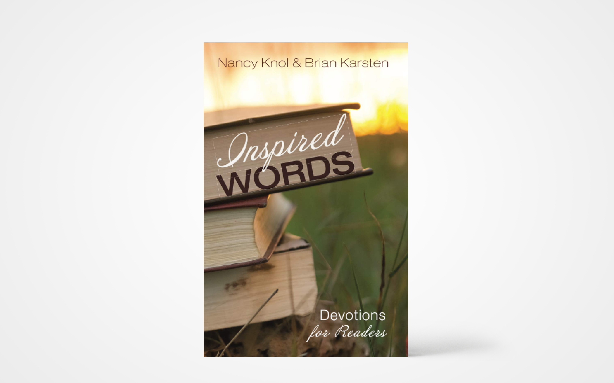 Inspired Words: Devotions for Readers