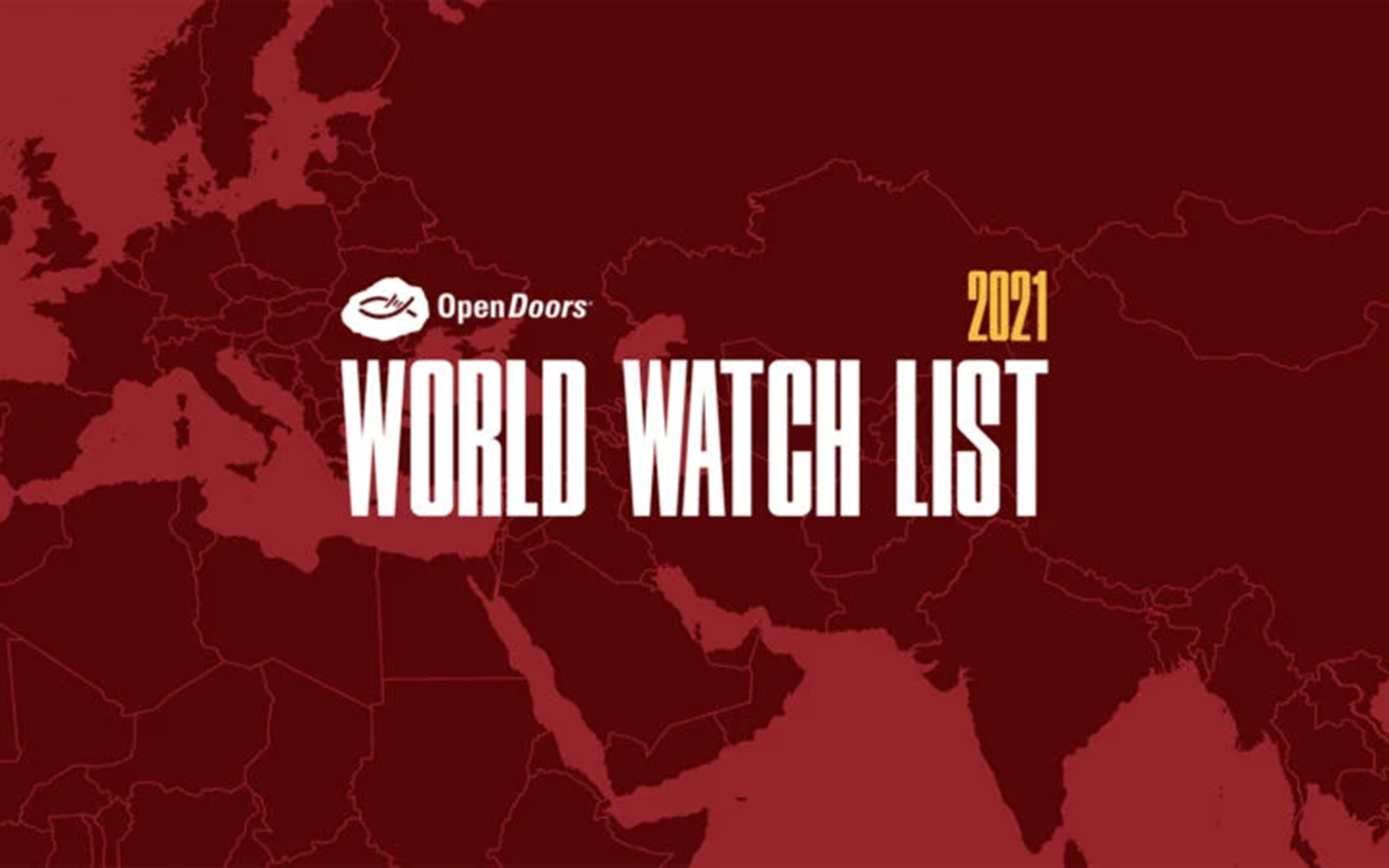 Open Doors' 2021 Watch List Shows Impact of COVID-19
