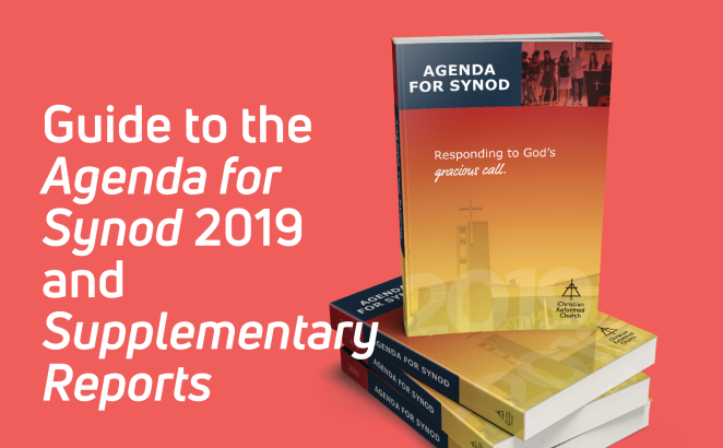 Guide to the Agenda for Synod 2019 and  Supplementary Reports