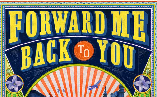 Forward Me Back to You