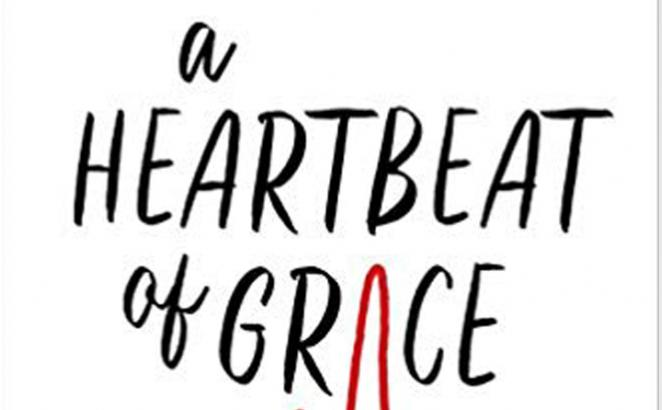 Reader-Submitted Review: A Heartbeat of Grace: A Heartbeat of Grace: Experiencing More of God Through the Trials and Triumphs in Life