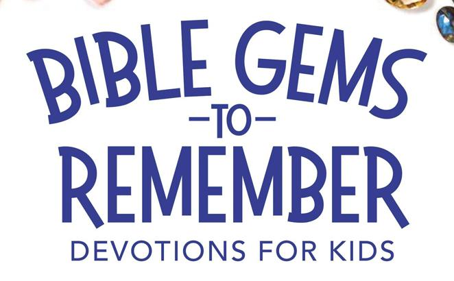 Bible Gems to Remember Devotions for Kids: 52 Devotions with Easy Bible Memory in 5 Words or Less