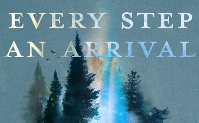 Every Step an Arrival: A 90-Day Devotional for Exploring God's Word