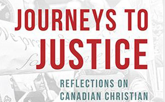 Journeys to Justice: Reflections on Canadian Christian Activism