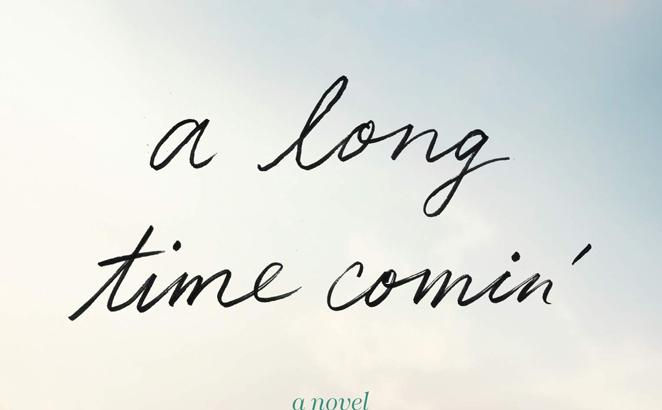A Long Time Comin'