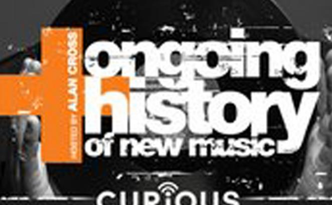 Ongoing History of New Music (Podcast)