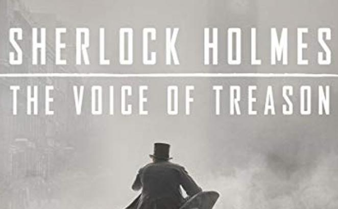 Sherlock Holmes: The Voice of Treason