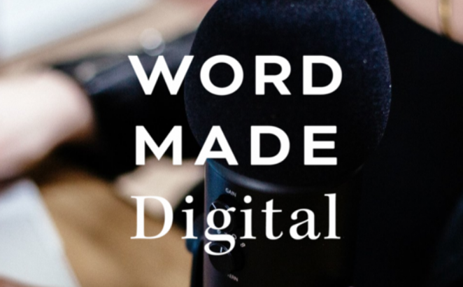 Word Made Digital Podcast