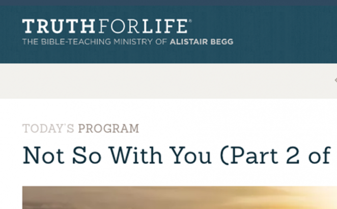 Truth for Life Programs with Alistair Begg