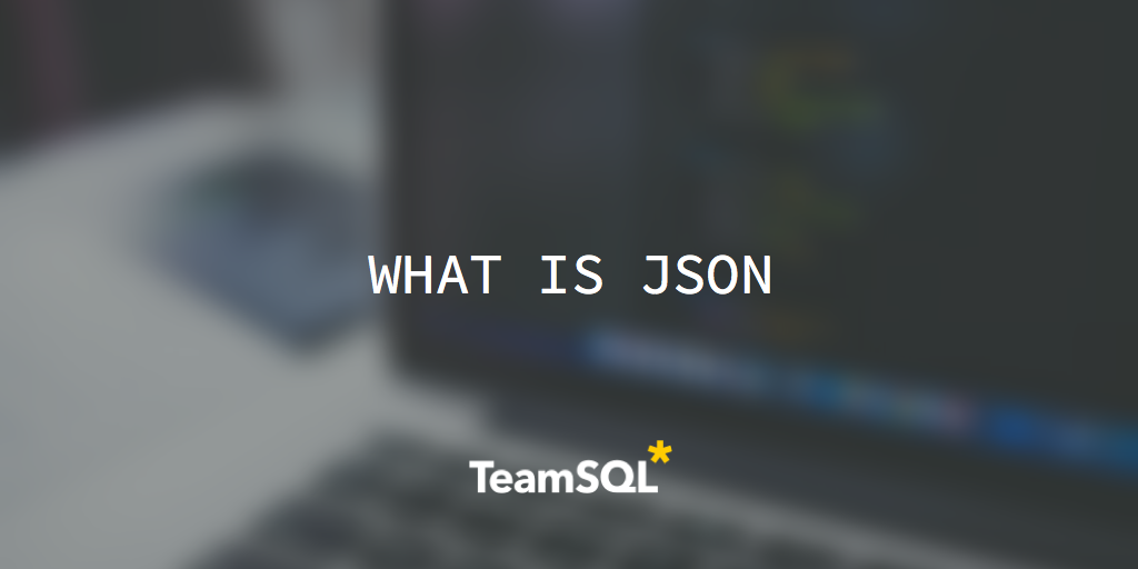 What Is JSON?