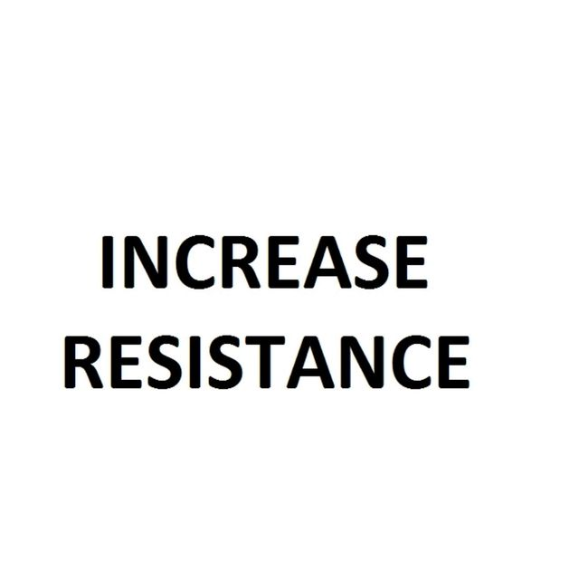 How to do: Increase Resistance - Step 1