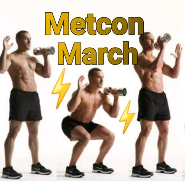METCON MARCH 1 HS