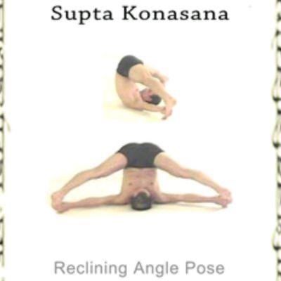 Reclining Seated Wide Angle (supta konasana)