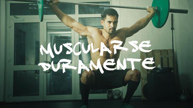 Muscularse duramente