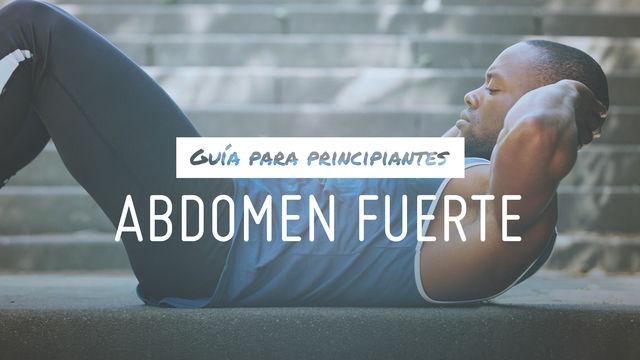Guía para principiantes: abdomen fuerte