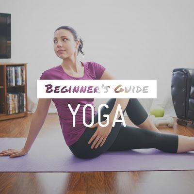 Beginner's Guide: Yoga