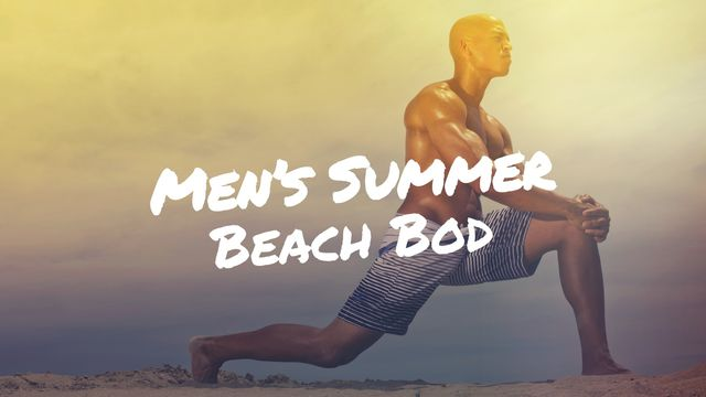 Men's Summer Beach Bod